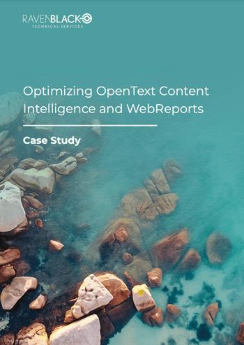 Optimizing OpenText Content Intelligence and WebReports